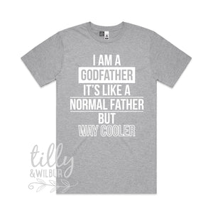 I Am A Godfather, Like A Normal Father Only Way Cooler