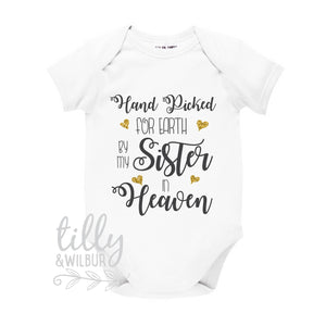 Handpicked For Earth By My Sister In Heaven Baby Bodysuit, Baby Girl Bodysuit, Handpicked For Earth Baby, Sibling In Heaven, Baby Outfit