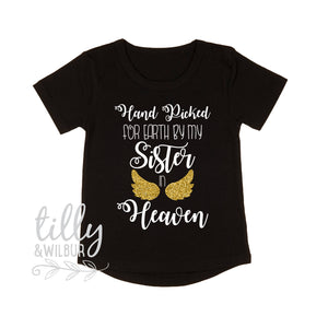 Handpicked For Earth By My Sister Grandma Grandpa Brother In Heaven Baby Bodysuit Or Shirt, Handpicked For Earth Shirt, Heaven Baby