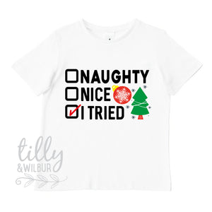 Naughty Nice I Tried Christmas T-Shirt, Xmas T-Shirt, Naughty But Nice, Dear Santa Define Good, Christmas, Boys Christmas T-Shirt, Xmas