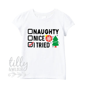 Naughty Nice I Tried Christmas T-Shirt, Xmas T-Shirt, Naughty But Nice, Dear Santa Define Good, Christmas, Girls Christmas T-Shirt, Xmas