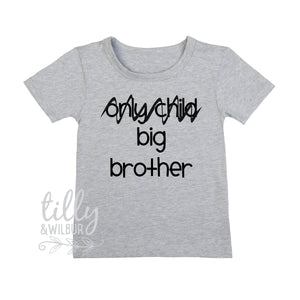 Only Child, Big Brother T-Shirt For Boys, Future Big Brother T-Shirt For Boys, Big Brother Announcement Outfit, Pregnancy Announcement Shirt