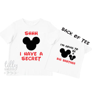 Shhh I Have A Secret I'm Going To Be A Big Brother TShirt for Boys, Mickey Mouse Design, Big Brother Shirt, Pregnancy Announcement, Boys Tee