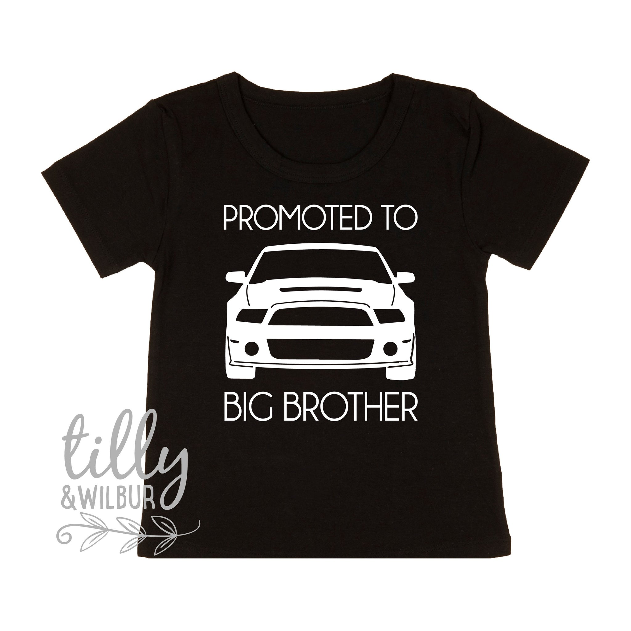 cd029633 Promoted To Big Brother T-Shirt, Car Brother Shirt, Ford T-Shirt