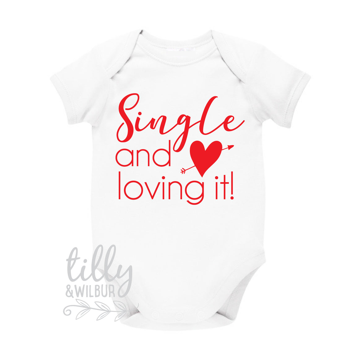 Single And Loving It Funny Baby Bodysuit, Valentine's Day Bodysuit, Valentine's Day Gift, Funny Baby Gift, 1st Valentine's Day, Hello Ladies