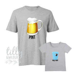 Pint Half Pint Matching Shirts, Daddy Daughter, Father Son, Dad's Little Mate, Little Mate's Dad, Matching Daddy Baby, 1st Father's Day