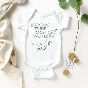 Looks Like It's Time To Get Another Passport Pregnancy Announcement Bodysuit, Maternity Photo Prop, Pregnancy Reveal, New Travel Buddy, Baby