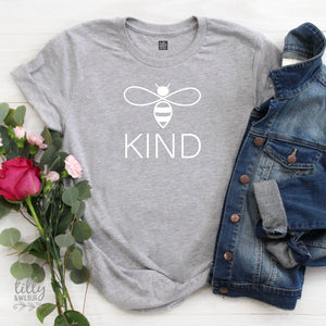 Be Kind Women's T-Shirt, Be Kind T-Shirt, Bee Kind Shirt, Kindness Matters, Inspirational Clothing, Inspirational Quotes, Kindness Clothing