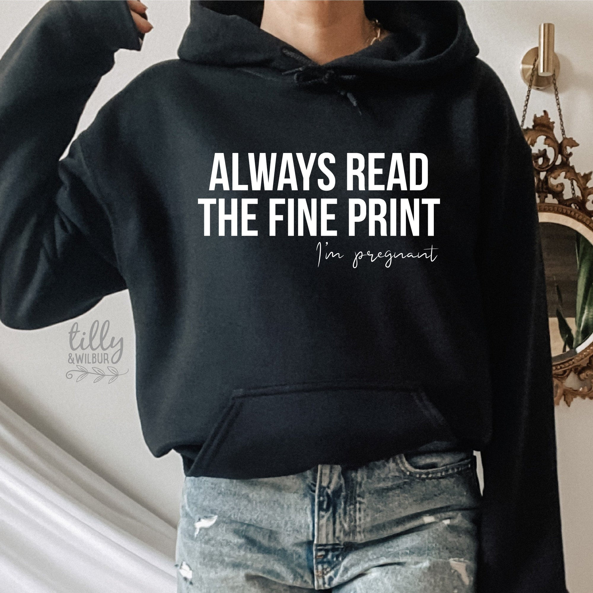 Pregnancy Announcement Hoodie, Always Read The Fine Print I'm Pregnant Women's Hoodie, Pregnancy Announcement Jumper, Baby Shower Gift