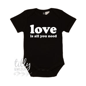 Love Is All You Need Valentine's Day Baby Bodysuit