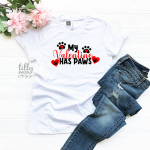My Valentine Has Paws Valentine's Day T-Shirt For Women