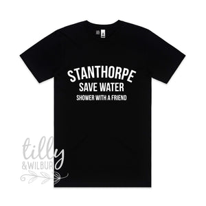 Stanthorpe Save Water Shower With A Friend Men's Tee
