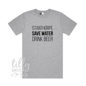 Stanthorpe Save Water Drink Beer Men's Tee