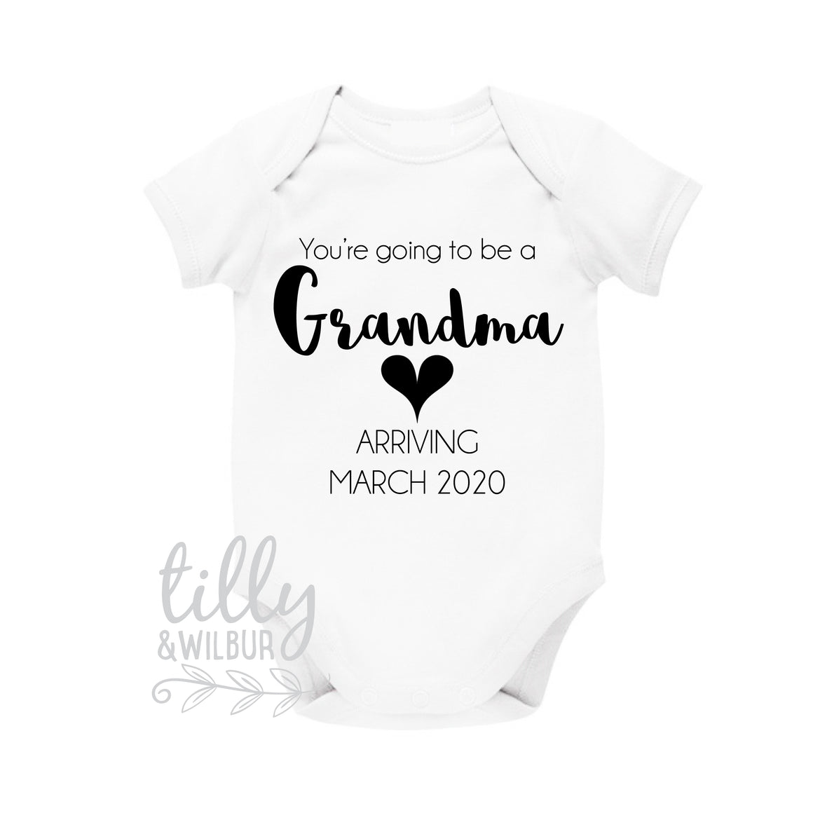 You're Going To Be A Grandma Pregnancy Announcement Bodysuit