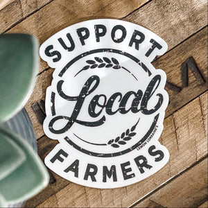 Support Local Farmers Sticker