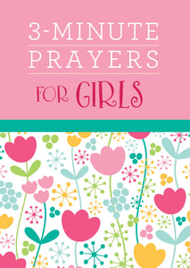 3 Minute Prayers for Girls