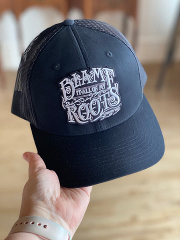Blame It All On My Roots Hat