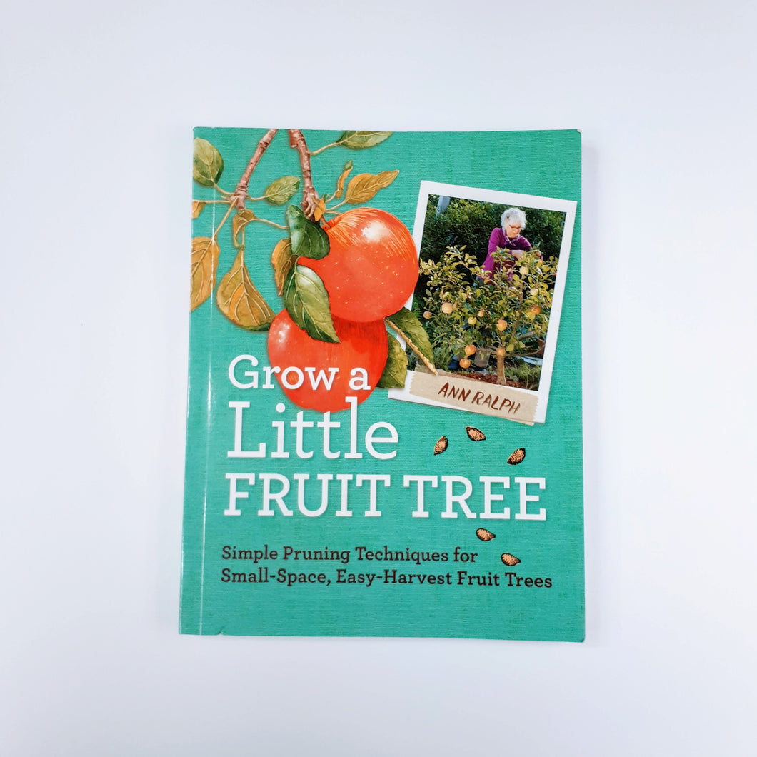 Grow a Little Fruit Tree by Ann Ralph
