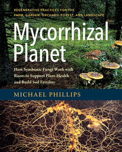 Mycorrhizal Planet by Michael Phillips