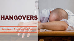 Hangovers - Symptoms, Treatments & Causes