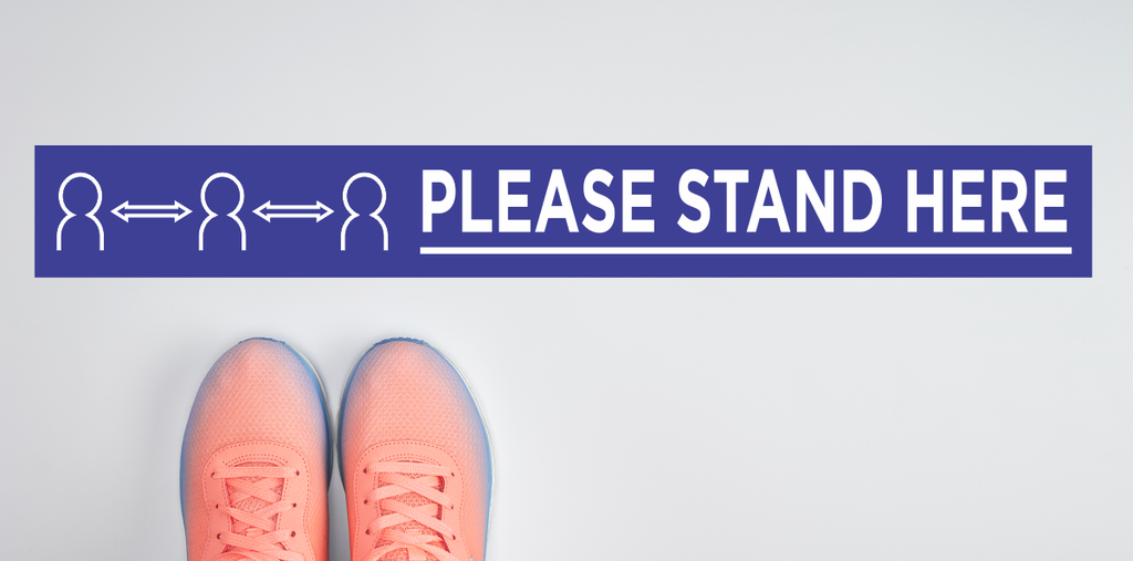 Please Stand Here Social Distancing Floor Decals & More Covid Related Safty Signage