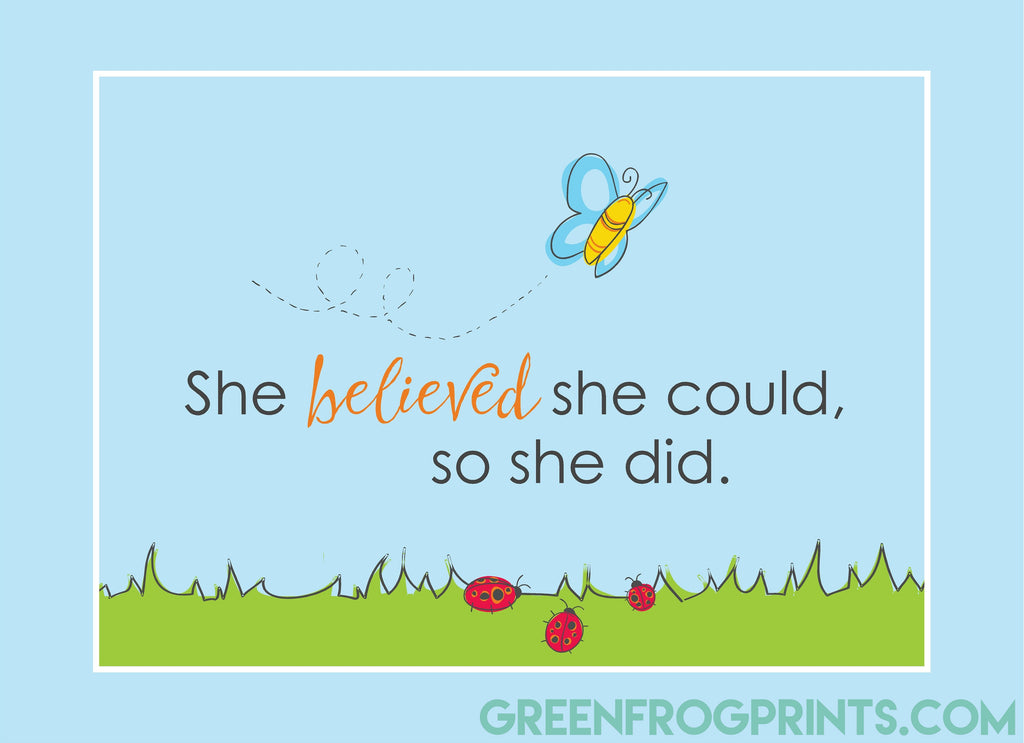 She Believed She Could, So She Did | Cute Girls Room Wall Print