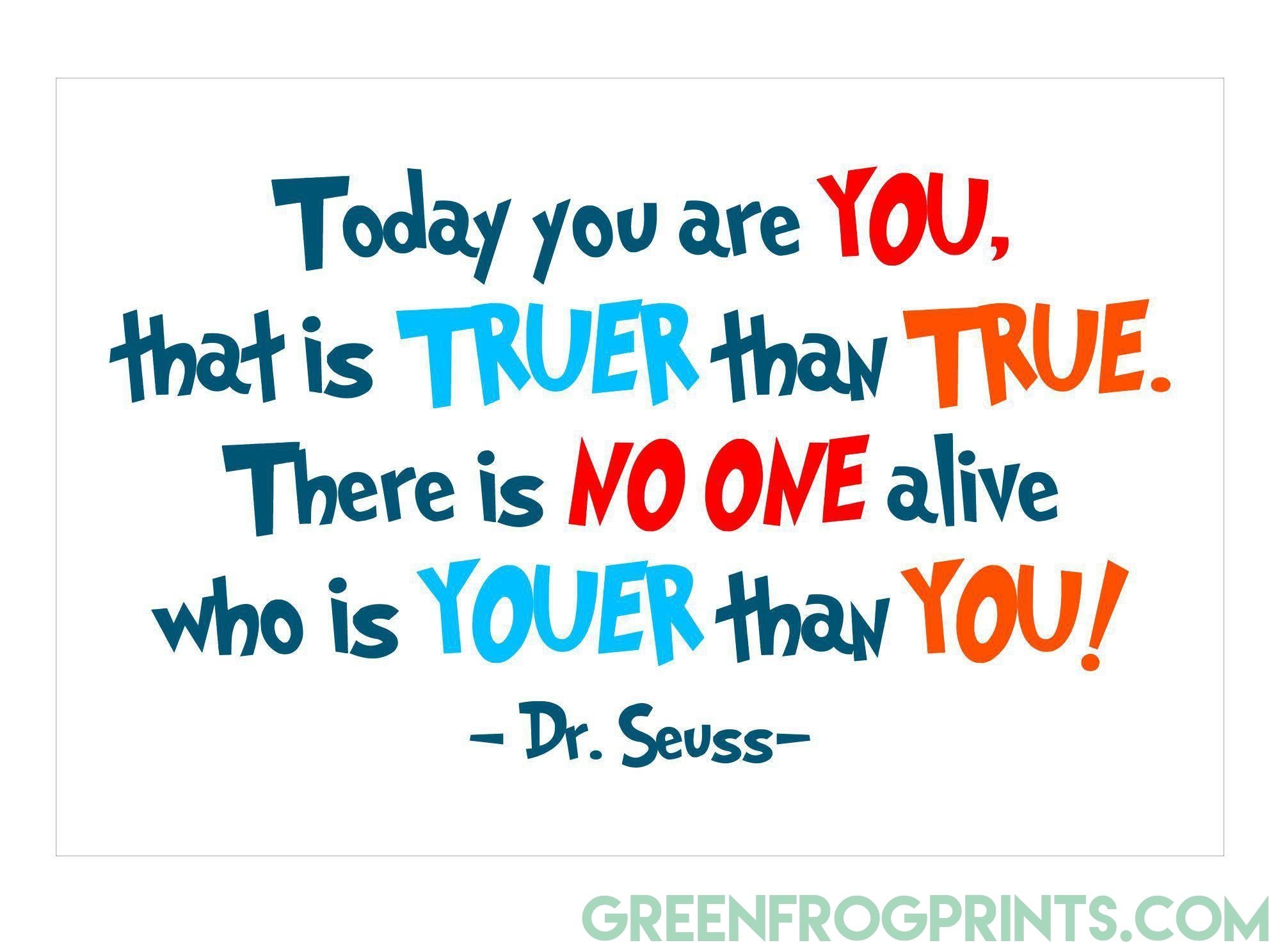 Today You Are You Dr Seuss Colorful Poster Print Kid S Room Or Sc Green Frog Prints