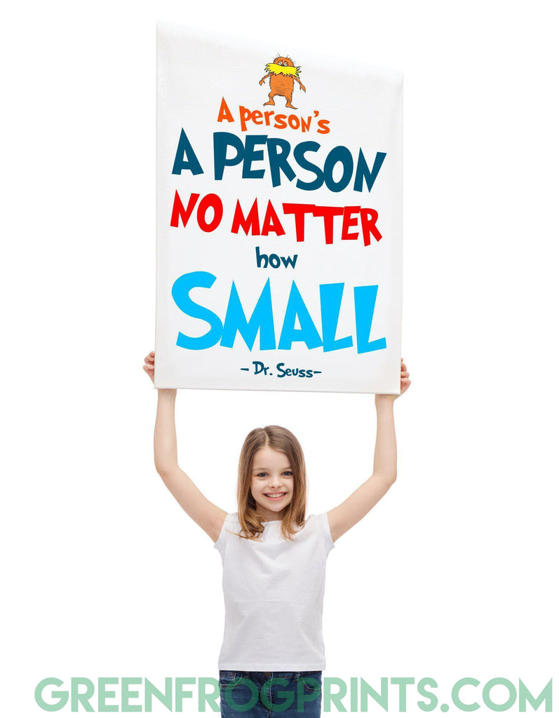 A Person's A Person No Matter How Small | Dr. Seuss Colorful Poster Print | Inspirational Quote For Kid's Room or School Classroom