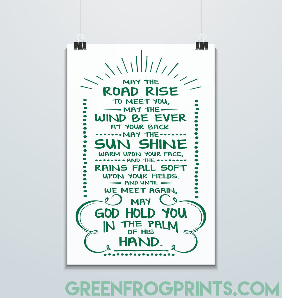 May The Road Rise To Meet You etc... | Irish Blessing Wall Art Print | St. Patrick's Day Decor