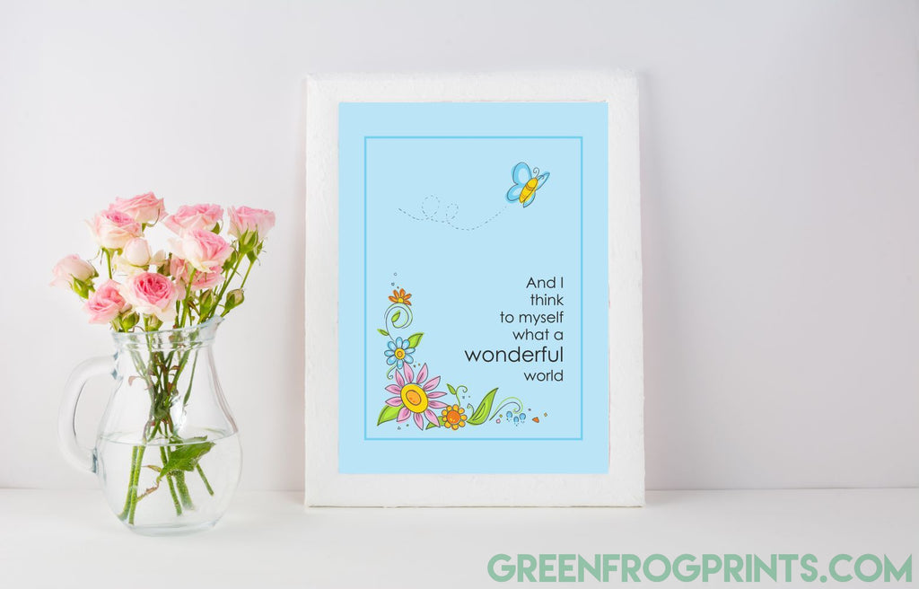 And I think to myself, what a wonderful world!  Cute Kid's Room Poster Print