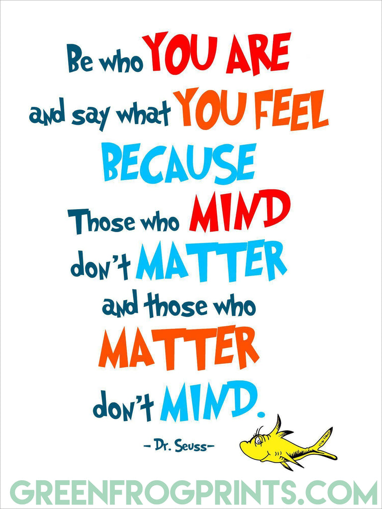 Be Who You Are | Dr. Seuss Colorful Poster Print | Inspirational Quote For Kid's Room