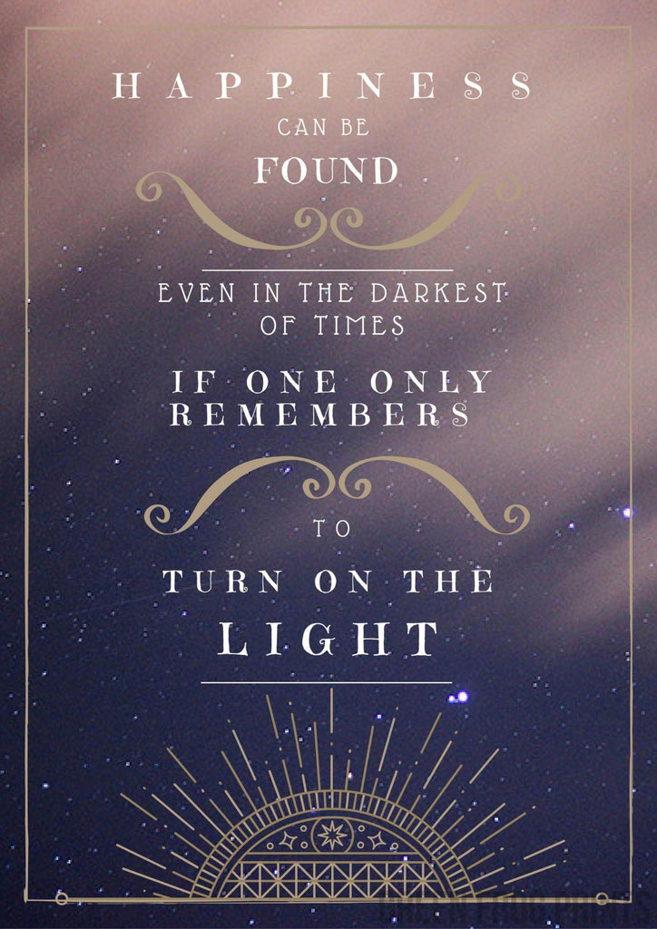 Harry Potter Quote Poster Print | Happiness Found Turn On The Light | Potter Quote Home Decor