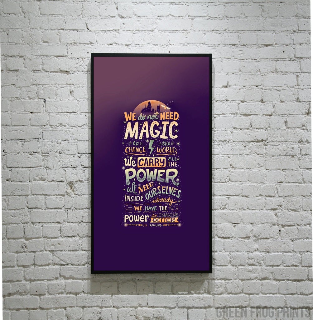 We Carry All The Power Harry Potter Quote Poster Print | Gift Ideas for JK Rowling & Potter Fans