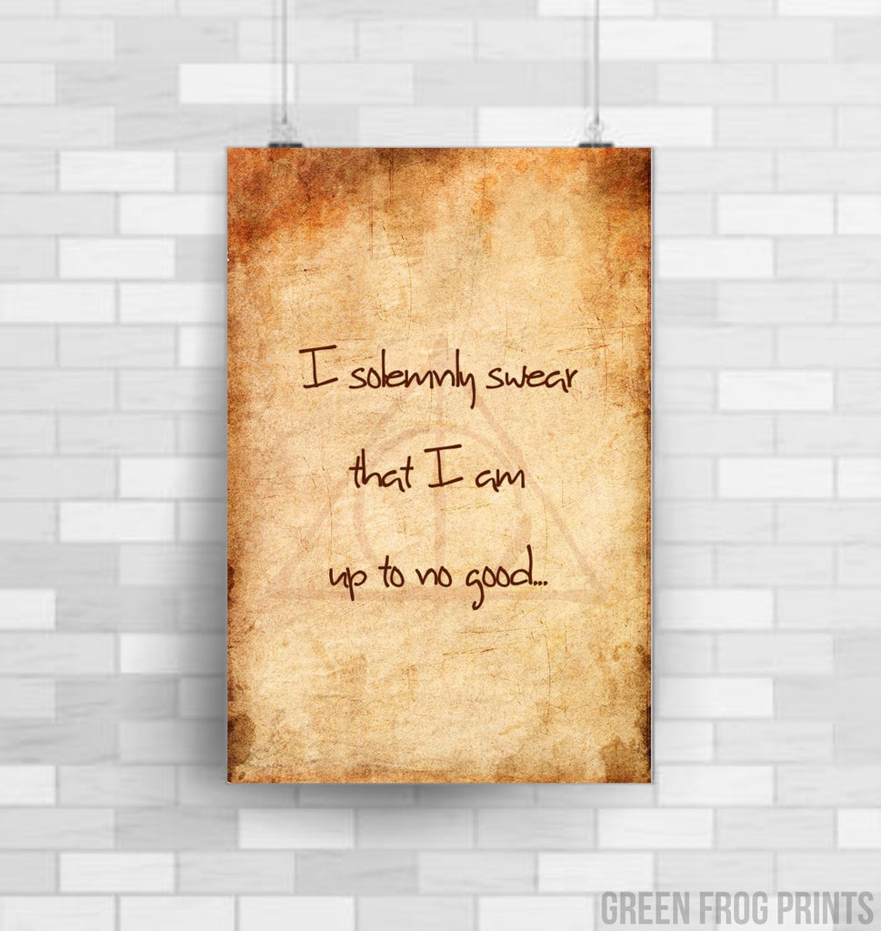 Harry Potter Poster Print | I solemnly swear that I am up to no good | Potter Quote Home Decor