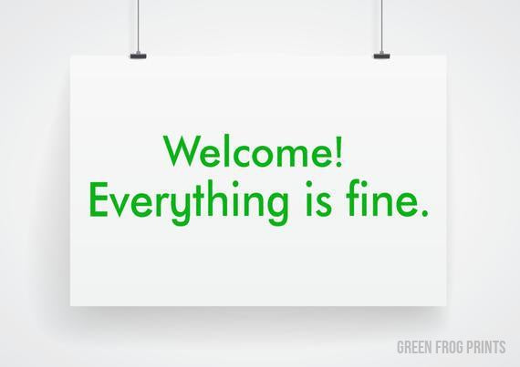 Welcome! Everything is fine. The Good Place Poster Print Graphic Eco Printed Posterboard Sign Funny TV Show Printed Poster Paper Signs