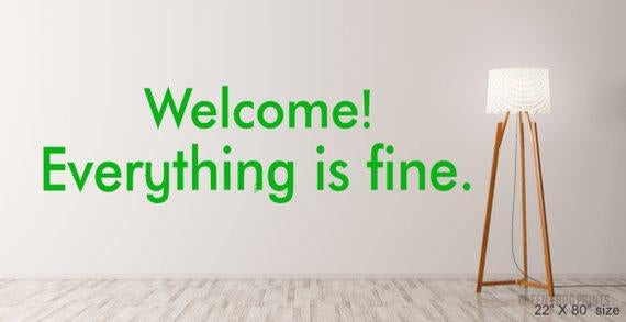 welcome! everything is fine. the good place wall decal stencil self