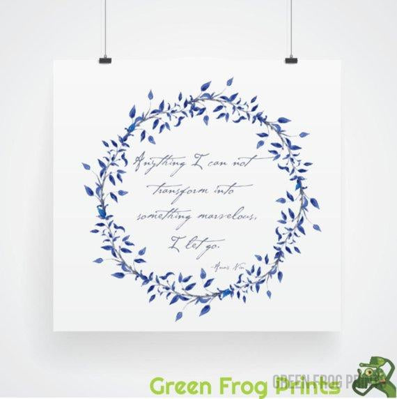 "Anais Nin Quote | Watercolor ""Letting Go"" Quote 