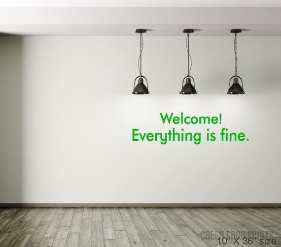 Welcome! Everything is fine  The Good Place Wall Decal Stencil Self  Adhesive Wall Decal