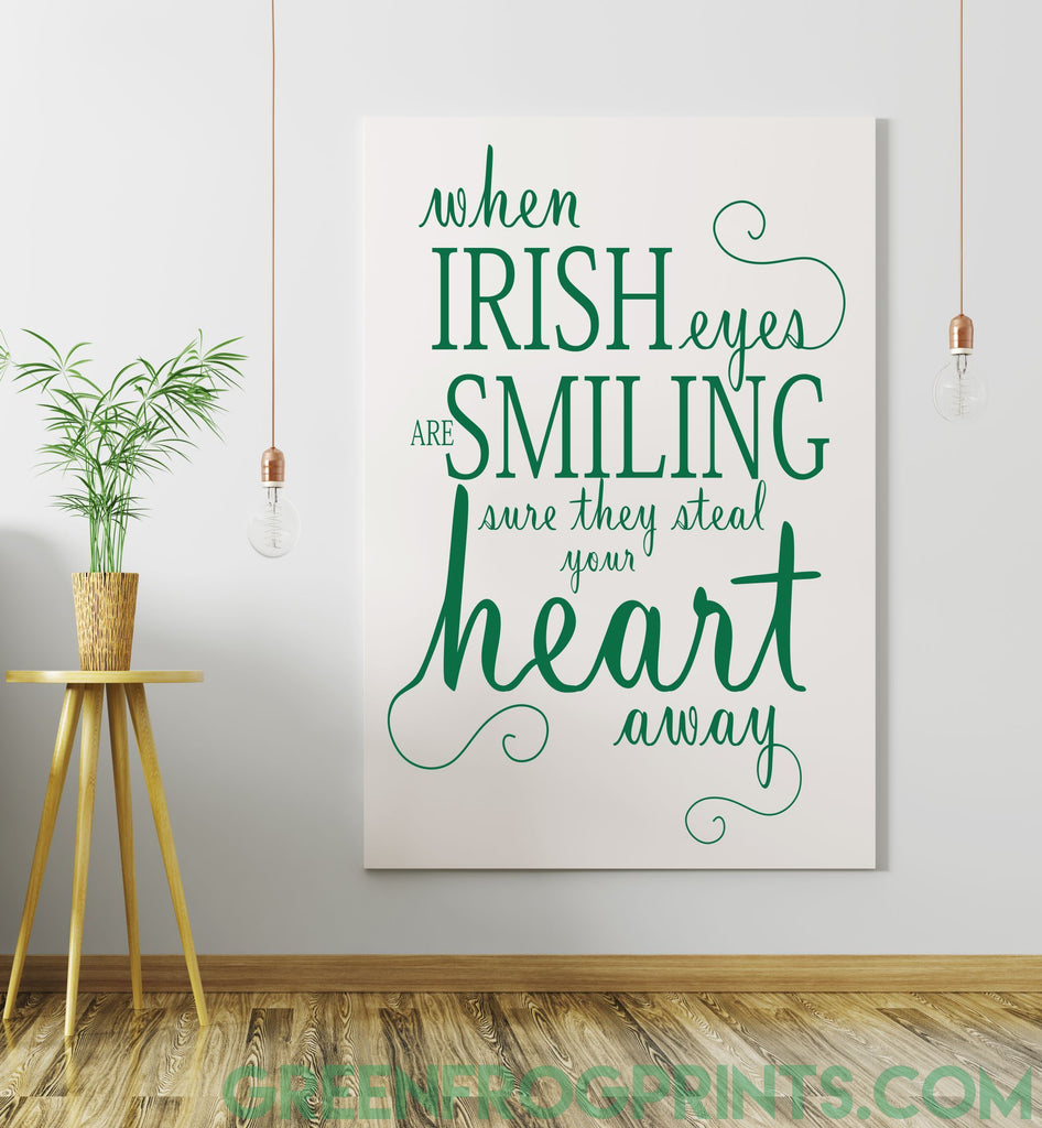 When Irish Eyes Are Smiling... | Irish Blessing Wall Art Print | St. Patrick's Day Decor