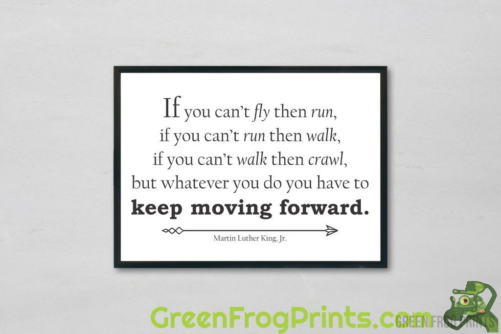 Keep Moving Forward Typography Art | Inspirational Martin Luther King Jr. Poster Art Print | MLK Printed Artwork