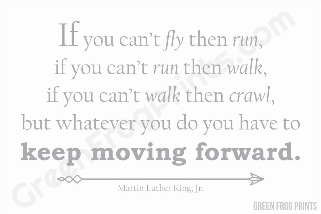 Keep Moving Forward Typography Art | Inspirational Martin Luther King Jr. Poster Art Print