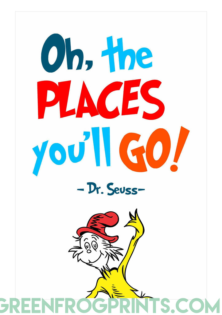 Oh! The Places You Will Go! | Dr. Seuss Colorful Poster Print | Inspirational Quote For Kid's Room or School Classroom