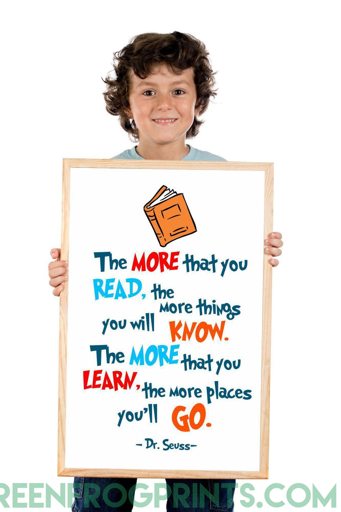 The More That You Read The More Places You'll Go | Dr. Seuss Poster | School &  Library Decor
