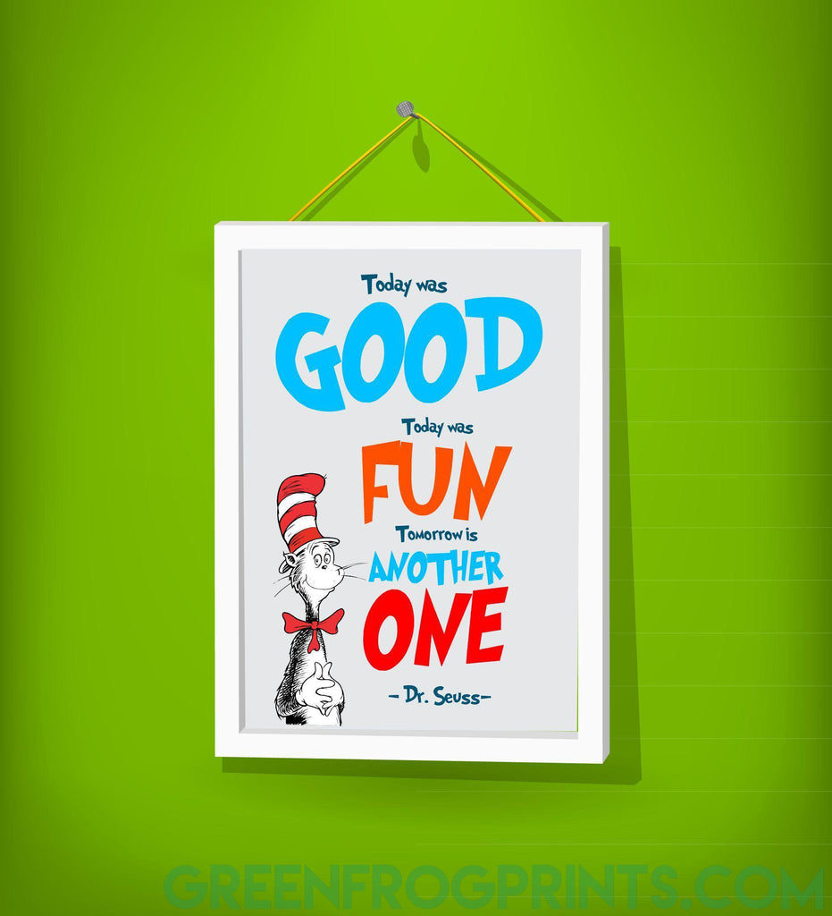 Today Was Good Today Was Fun | Dr. Seuss Colorful Poster Print | Inspirational Quote For Kid's Room or School Classroom