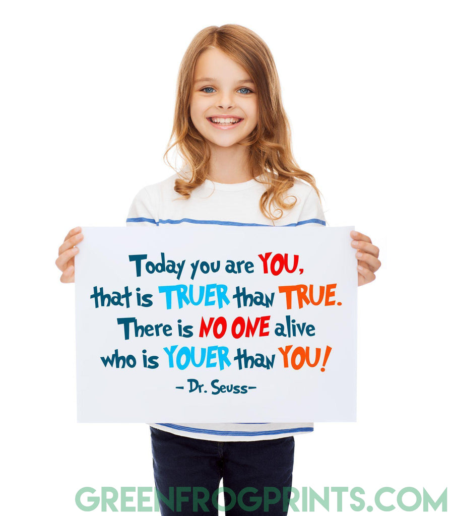 Today You Are YOU | Dr. Seuss Colorful Poster Print | Kid's Room or School Classroom Decor