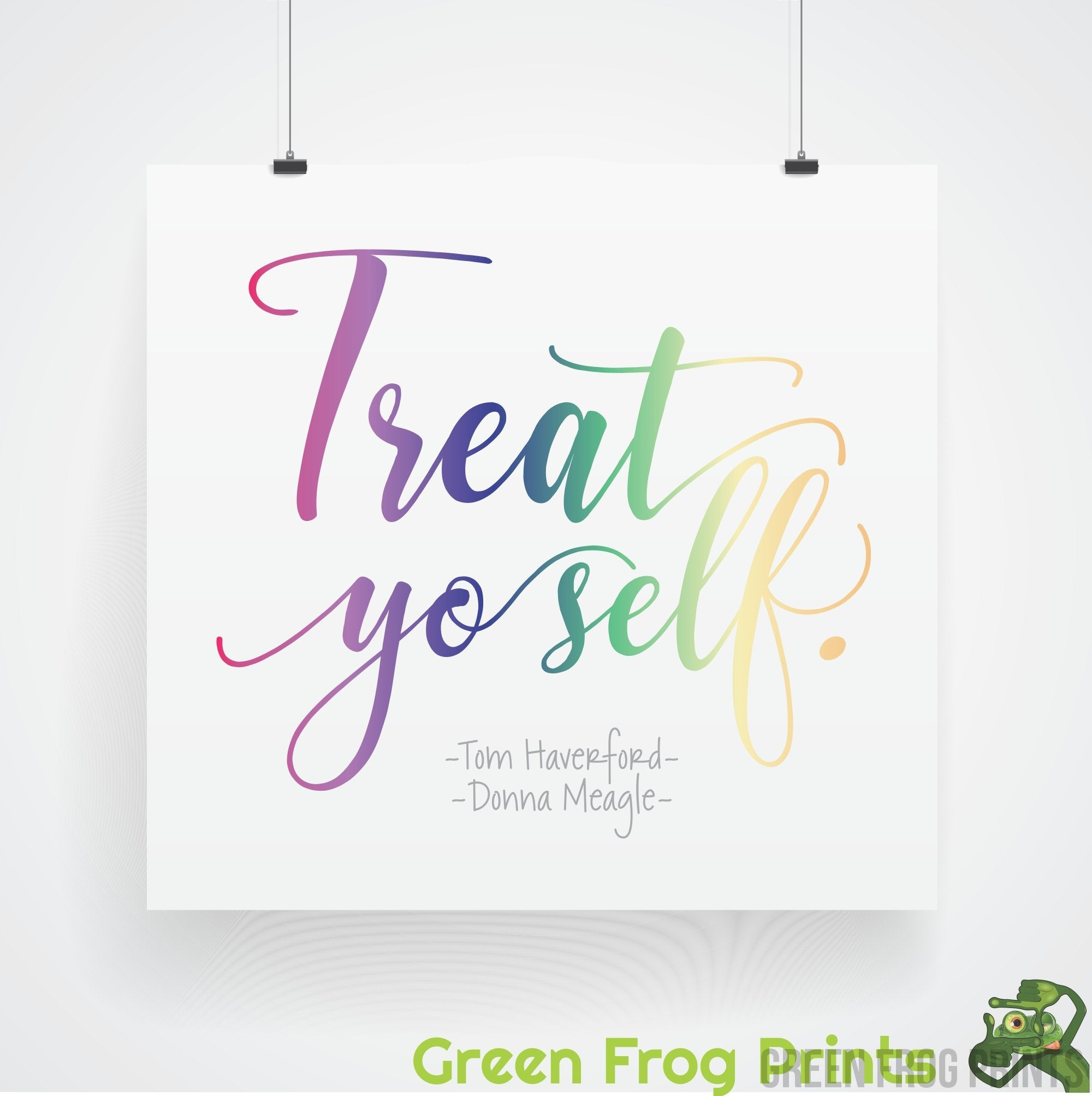 Treat Yo Self Poster Print | Pawnee Gifts For Parks and Recreation TV Show Fans