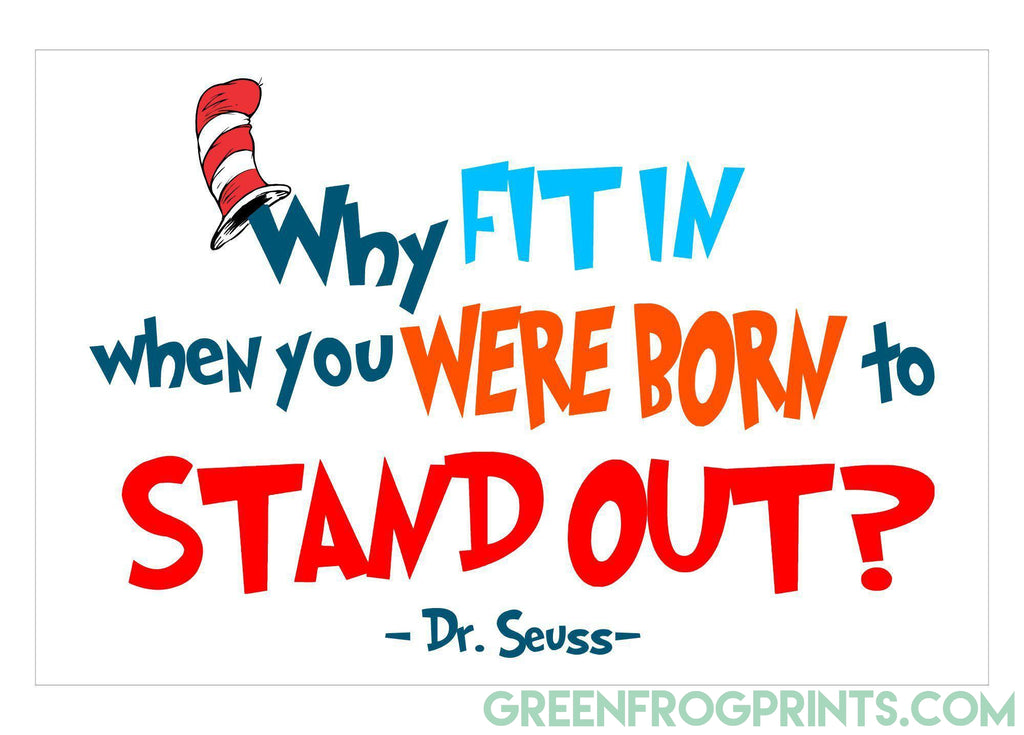 Born To Stand Out | Dr. Seuss Colorful Poster Print | Wall Poster for Child's Room or School