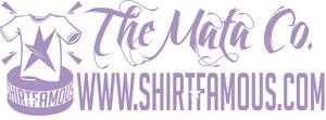 The Mata Co / Shirtfamous.com