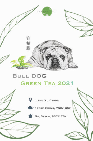 bull dog, green tea, chinese green tea, spring green tea 2021