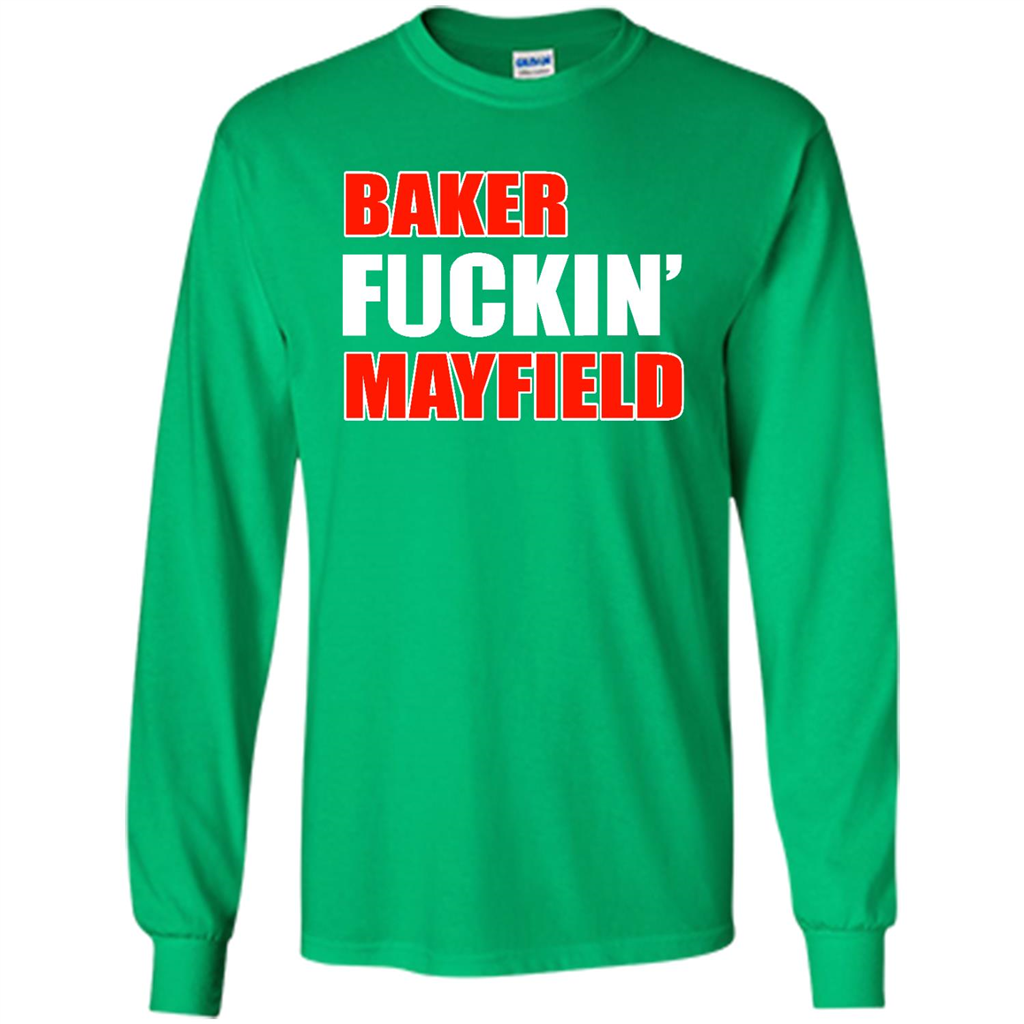 Baker fuckin Mayfield - Long Sleeve T-Shirt - LucyShop Live